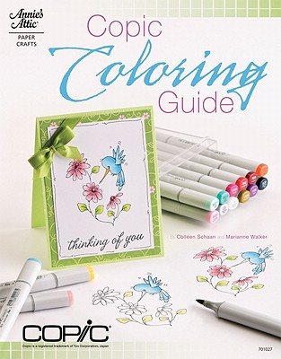 Copic Coloring Guide - Schaan, Colleen, and Walker, Marianne