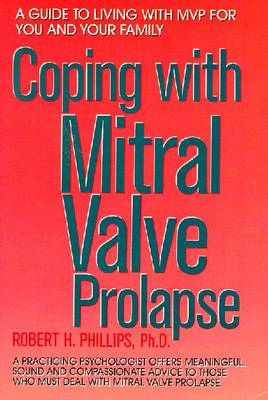 Coping with Mitral Va - Phillips, Robert H, Ph.D.