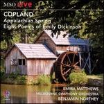 Copland: Appalachian Spring; Eight Poems of Emily Dickinson