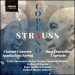 Copland: Clarinet Concerto; Appalachian Spring; Strauss: Duet Concertino; Capriccio