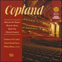 Copland: Music for the Theatre; Music for Movies; Quiet City; Clarinet Concerto - Christopher Gekker (trumpet); Stephen Taylor (horn); William Blount (clarinet); Orchestra of St. Luke's;...