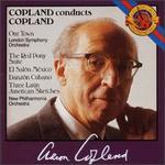 Copland: Our Town; The Red Pony Suite; El Sal�n M�xico; Danz�n Cubano; Three Latin American Sketches