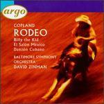 Copland: Rodeo; El Sal?n M?xico; Danz?n Cubano; Billy The Kid