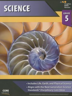 Core Skills Science Workbook Grade 5 - Houghton Mifflin Harcourt