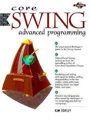 Core Swing: Advanced Programming - Topley, Kim