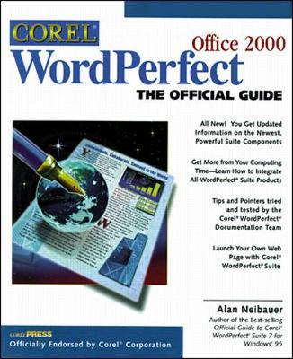 Corel WordPerfect Suite 8: The Official Guide - Neibauer, Alan R