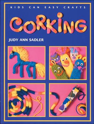 Corking - Sadler, Judy Ann