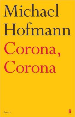 Corona, Corona - Hofmann, Michael