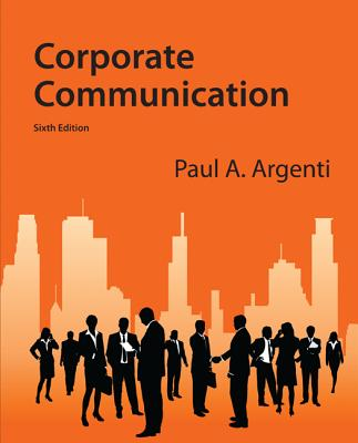 Corporate Communication - Argenti, Paul A.