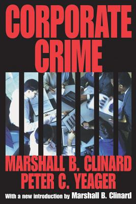 Corporate Crime - Clinard, Marshall Barron