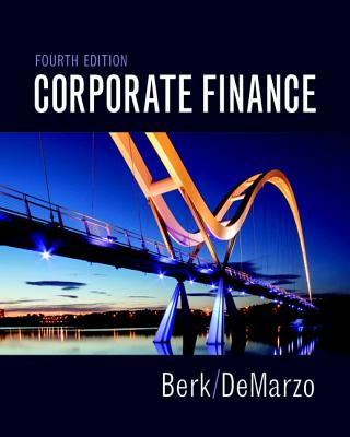 Corporate Finance - Berk, Jonathan, and DeMarzo, Peter