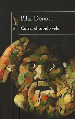 Correr el Tupido Velo - Donoso, Pilar