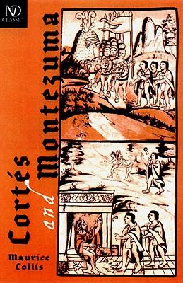 Cortes and Montezuma - Collis, Maurice