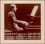 Cortot Plays Chopin: The Legendary 1925-29 Recordings