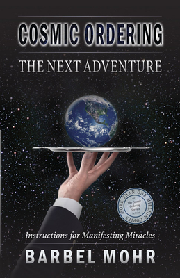 Cosmic Ordering: The Next Adventure - Mohr, Barbel