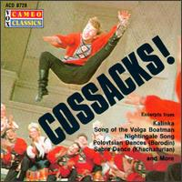 Cossacks! - Black Sea Cossacks; Red Army Ensemble; Volga Cossacks