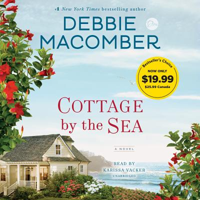 Cottage by the Sea - Macomber, Debbie, and Vacker, Karissa (Read by)