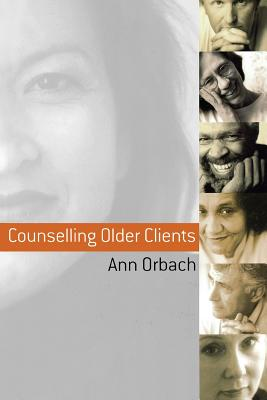 Counselling Older Clients - Orbach, Ann