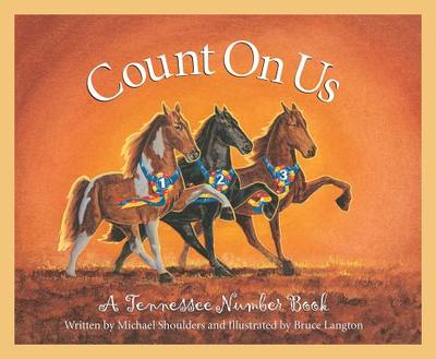 Count on Us: A Tennessee Numbe - Shoulders, Michael, and Schonberg, Marcia