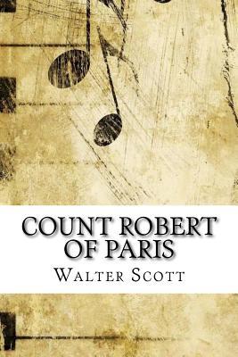 Count Robert of Paris - Scott, Walter, Sir, (Pa