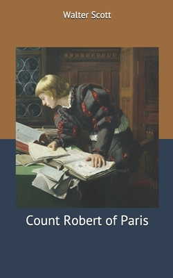 Count Robert of Paris - Scott, Walter