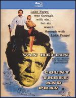 Count Three and Pray - George Sherman