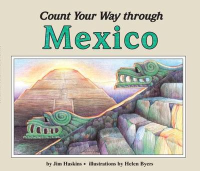 Count Your Way Through Mexico - Haskins, James