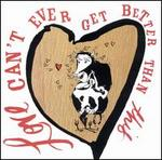 Country for Lovers: Love Can't Get Better Than This