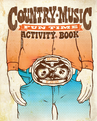Country Music Fun Time Activity Book - Jay, Aye