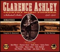 Country Music Pioneer 1927-1935 - Clarence Ashley