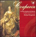 Couperin: 4 Livres de pièces de clavecin [Box Set] - Haru Kitamika (harpsichord); Joshua Cheatham (viola da gamba); Michael Borgstede (harpsichord); Sophie Gent (violin)