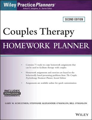 Couples Therapy Homework Planner - Schultheis, Gary M, and O'Hanlon, Steffanie Alexander, and O'Hanlon, Bill, M.S.