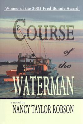 Course of the Waterman - Robson, Nancy Taylor