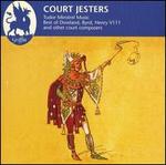 Court Jesters: Tudor Minstrel Music