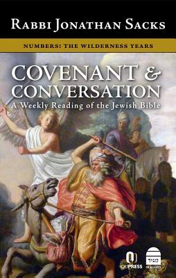 Covenant & Conversation Numbers: The Wilderness Years - Sacks, Jonathan, Rabbi