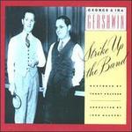 George & Ira Gershwin: Strike Up the Band