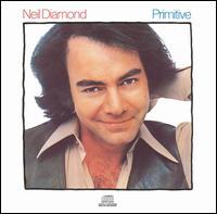 Primitive - Neil Diamond