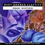 Soul Sixties: Baby Boomer Classics