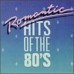 Romantic Hits of the 80's - Various Artists