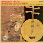 Eleven Centuries of Traditional Music of China