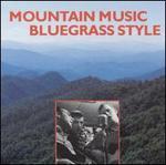 Mountain Music: Bluegrass Style