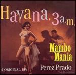 Mambo Mania/Havana 3 00 a.M.