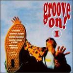 Groove On!, Vol. 1