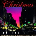 Christmas in the City [Motown]