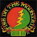 Fire on the Mountain: Reggae Celebrates the Grateful Dead