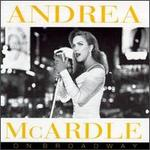 On Broadway - Andrea McArdle