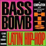 Bass Bomb: Latin Hip-Hop