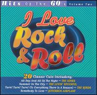 I Love Rock & Roll: Hits of the '60s, Vol. 2 - Various Artists