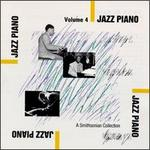 Smithsonian Collection of Jazz Piano, Vol. 4