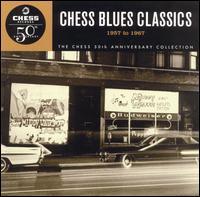 Chess Blues Classics: 1957-1967 - Various Artists